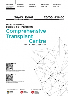 INTERNATIONAL DESIGN COMPETITION CLUJ-NAPOCA COMPREHENSIVE TRANSPLANT CENTRE, ROMANIA